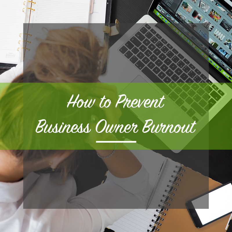 preventing business owner burnout