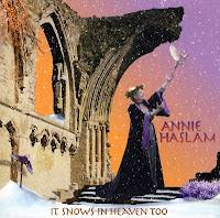 Annie Haslam It Snows In Heaven Too