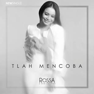 """ROSSA  """"Tlah Mencoba"""""""