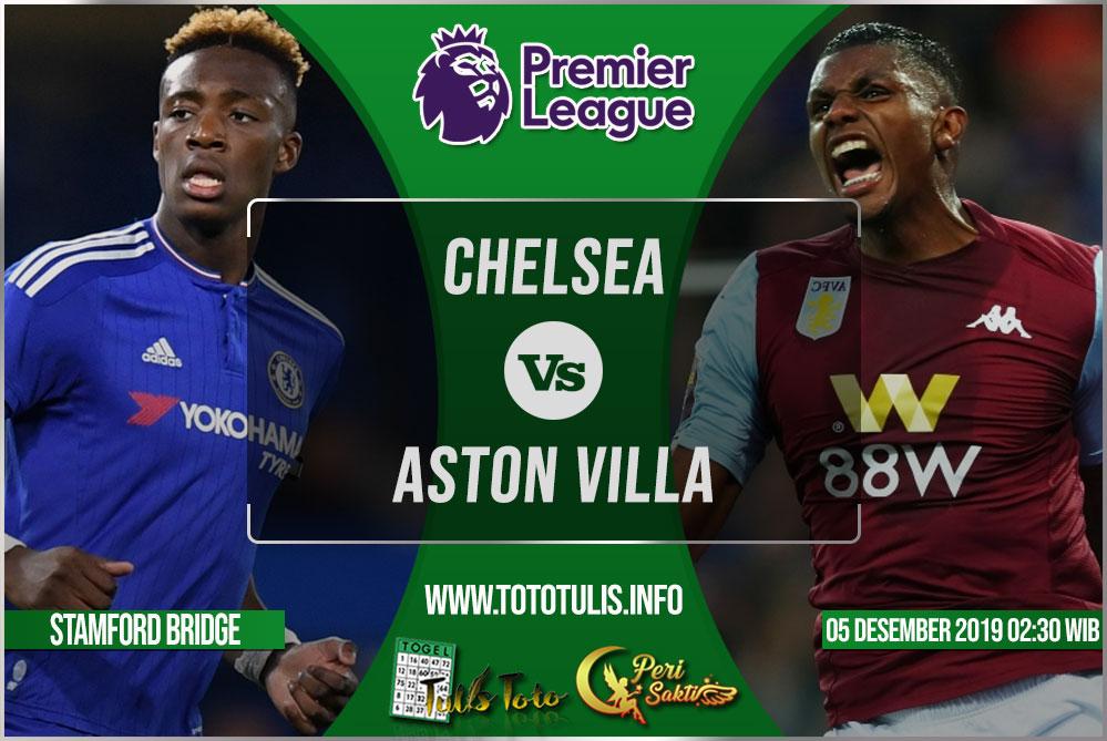 Prediksi Chelsea vs Aston Villa 05 Desember 2019