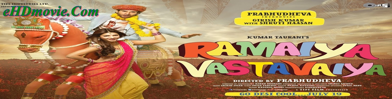 Ramaiya Vastavaiya 2013 Full Movie Hindi 720p - 480p ORG BRRip 400MB - 750MB ESubs Free Download