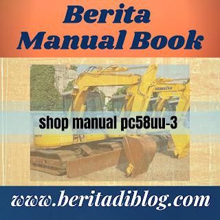 Buku panduan perbaikan shop manual pc58uu-3