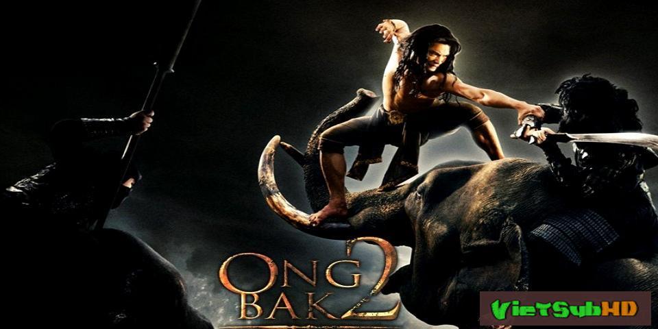 Phim Truy Tìm Tượng Phật 2 VietSub HD | Ong Bak 2 - The Dragon Is Born 2008