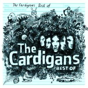 The Cardigans-Been It