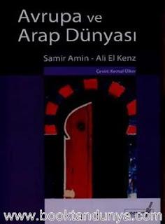 Samir Amin - Ali el Kenz Avrupa ve Arap Dünyası