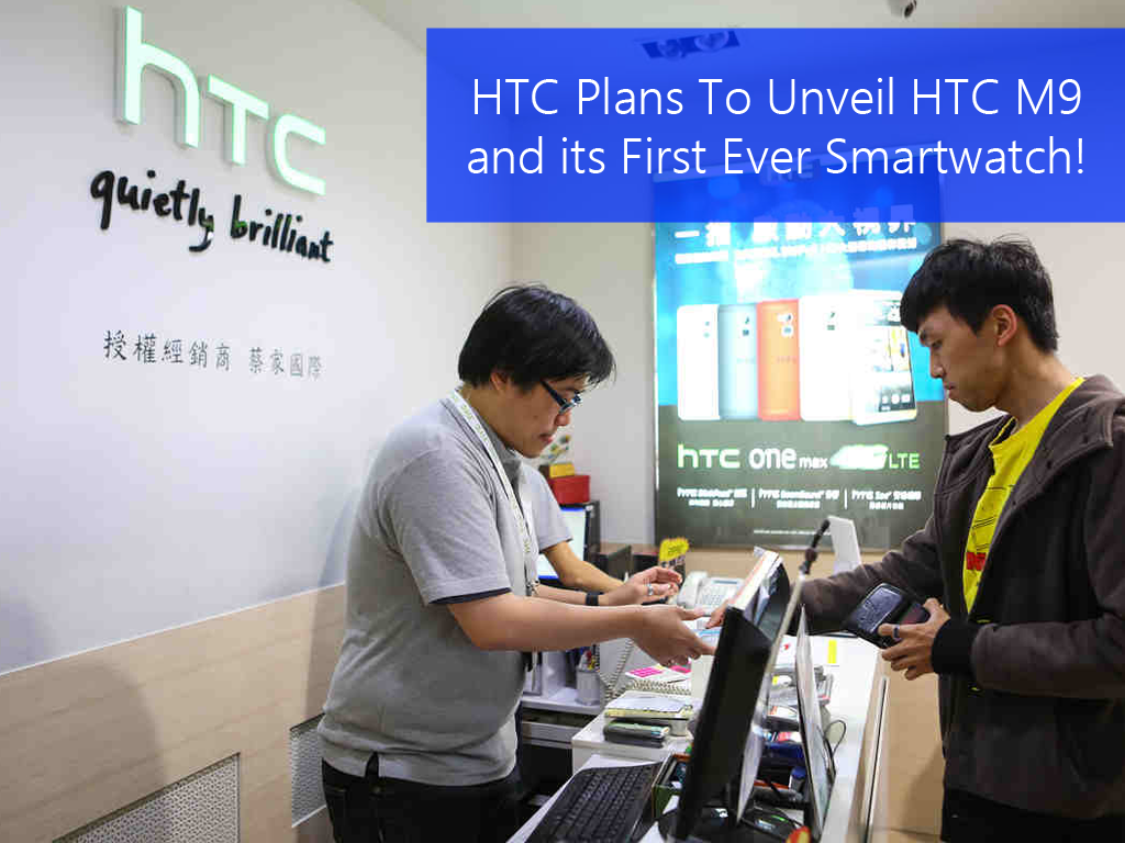 HTC M9 Flagship Smartphone and Smartwatch Coming In March!