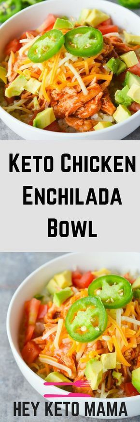KETO CHICKEN ENCHILADA BOWL