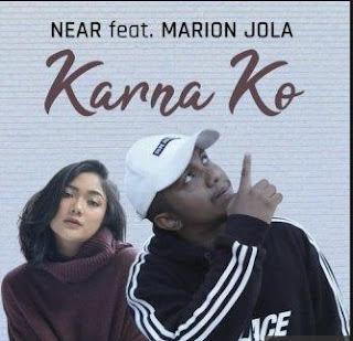 Lirik Lagu Near Ft Marion Jola - Karena Ko