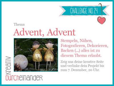 http://kreativ-durcheinander.blogspot.de/2016/11/24-advent-advent.html