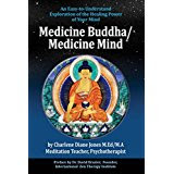 Cover of my book Medicine Buddha/Medicine Mind—Visualization parallels Neuroscience  in an easy to read format