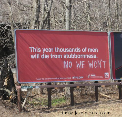 Funny Stubborn Men Sign Joke Photo Image