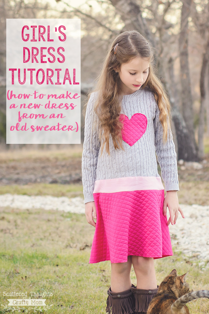 Girls Sweater Dress Tutorial (Instructions on upcycle an old sweater into a pretty new dress.)