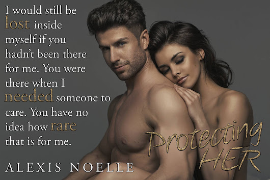 *****REVIEW**** Protecting Her by Alexis Noelle