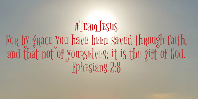 Ephesians 2:8 #TeamJesus / For by grace you have been saved through faith, and that not of yourselves: it is the gift of God. http://www.adornedfromabove.com