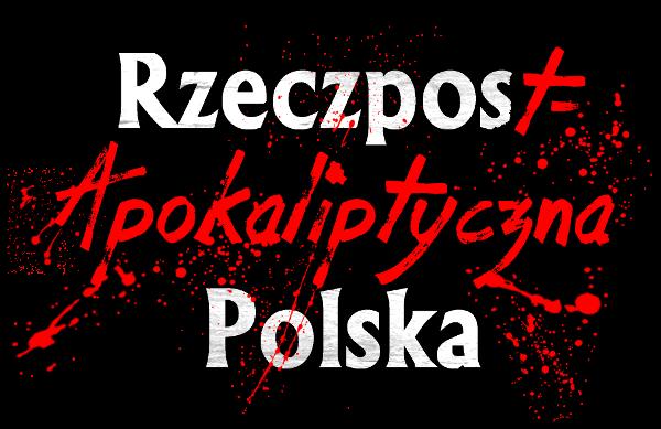 RzeczPostApokaliptyczna Polska – LOGO – Książka Adam Magdoń – sci-fi post apo horror