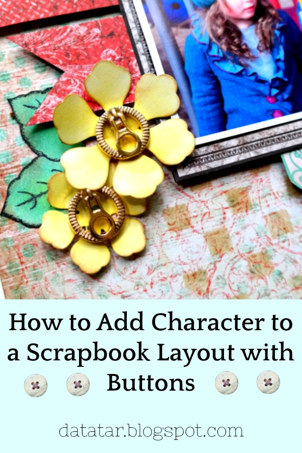 How to Add Character to a Scrapbook Layout with Buttons