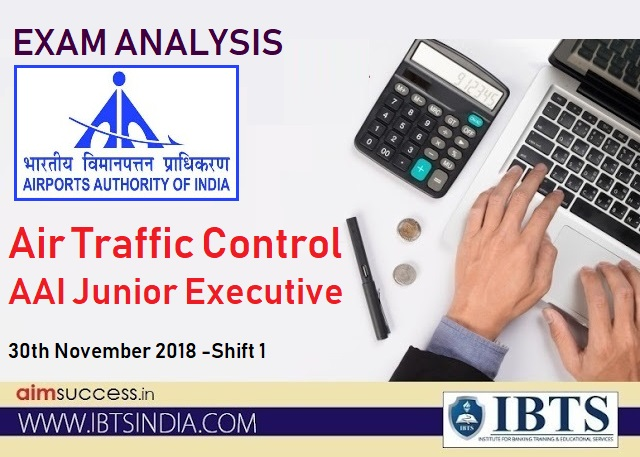 Air Traffic Control AAI Junior Executive Exam Analysis: 30th November 2018