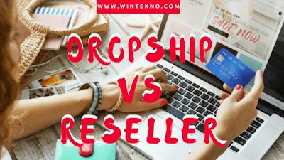 Perbedaan Dropship Dan Reseller Dalam Jual Beli Online (Bisnis Online)