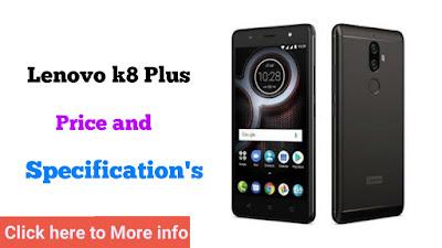 Lenovo k8 plus Price and specs Mobiletopstore