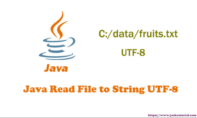 Java Read File to String UTF-8 - How to read file line by line in Java