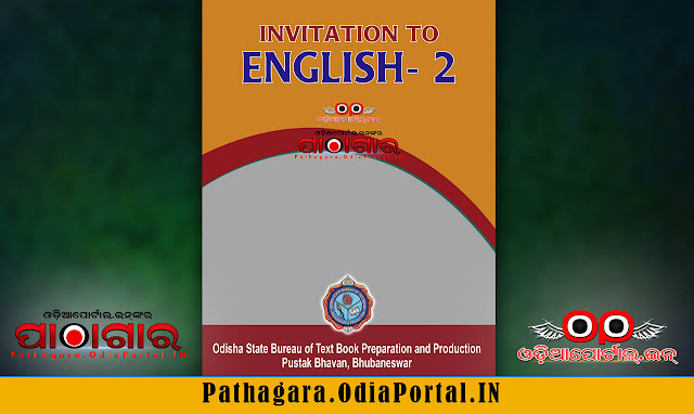 Download Invitation to English - II (Stories, Plays and Biographies) Text Book of +2 1st Year (Arts, Science, Commerce and Vocational streams), published by Odisha State Bureau of Text book Preparation and Production, BBSR, This book is approved by Council of Higher Secondary Education, Odisha.