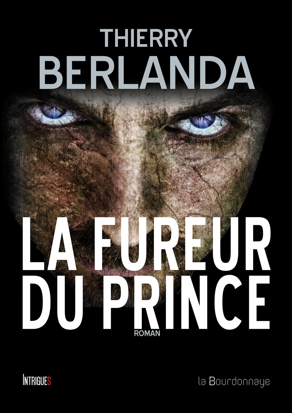 http://lesreinesdelanuit.blogspot.be/2015/04/la-fureur-du-prince-de-thierry-berlanda.html