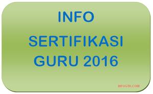 Info Sertifikasi Guru Terbaru 2016