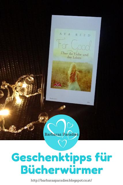 Geschenktipps für Bücherwürmer - For Good: Über die Liebe und das Leben von Ava Reed
