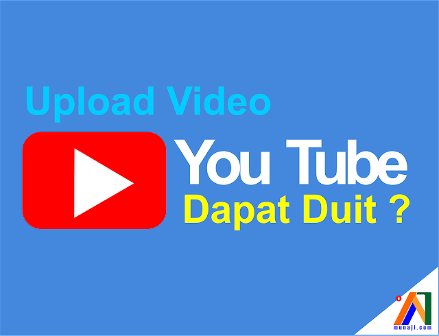 Apakah Upload Video Ke YouTube dapat Duit