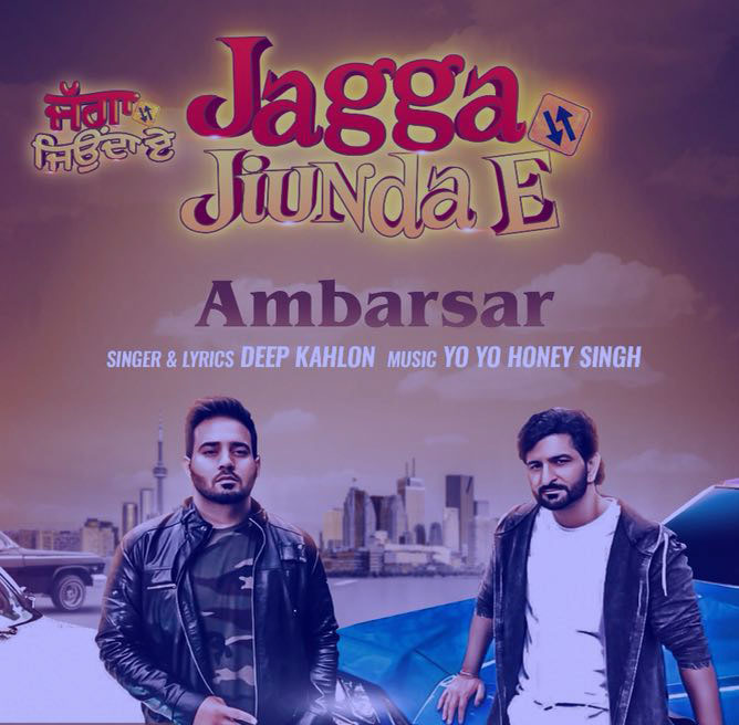 Ambarsar - Yo Yo Honey Singh Ft Deep Kahlon Lyrics | Jagga Jionda E