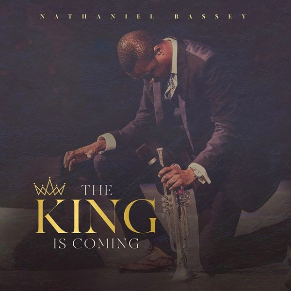 """[SB-ALBUM] Nathaniel Bassey - """"The King Is Coming"""""""