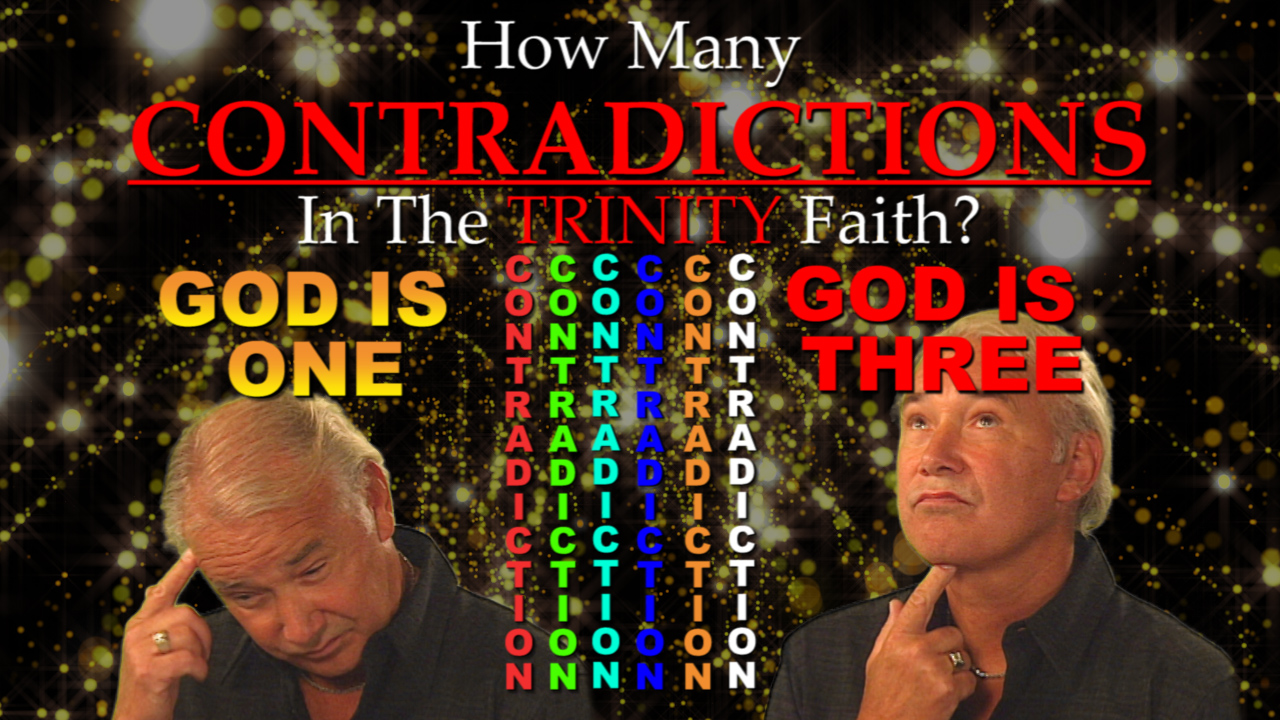 How many CONTRADICTIONS in the TRINITY faith?