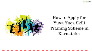 How to Apply for Yuva Yuga Skill Training Scheme in Karnataka