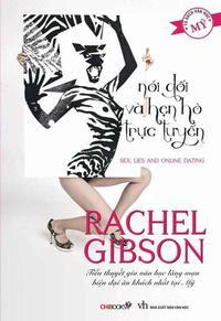 Nói Dối Và Hẹn Hò Trực Tuyến - Rachel Gibson