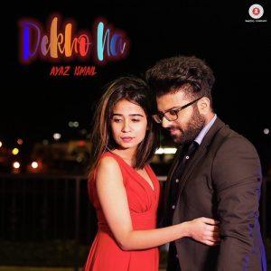 Dekho Na (2017)