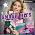 80's – 90's SMASH HITS - 101 DANCE PARTY στο Χοροστάσιο