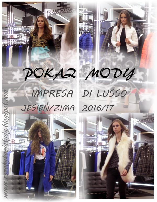 Pokaz mody Impresa di Lusso,  jesień/zima – 2016/17