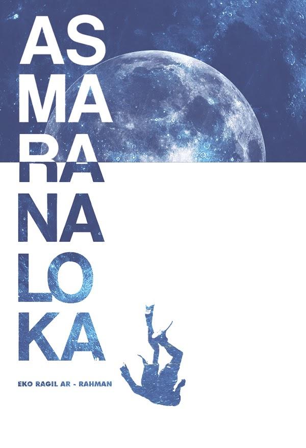 """44 Puisi Eko Ragil dalam """"Asmaranaloka"""""""