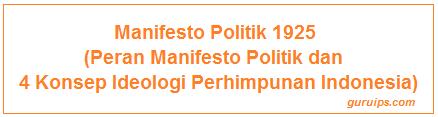 Peran Manifesto Politik dan 4 Konsep Ideologi Perhimpunan Indonesia