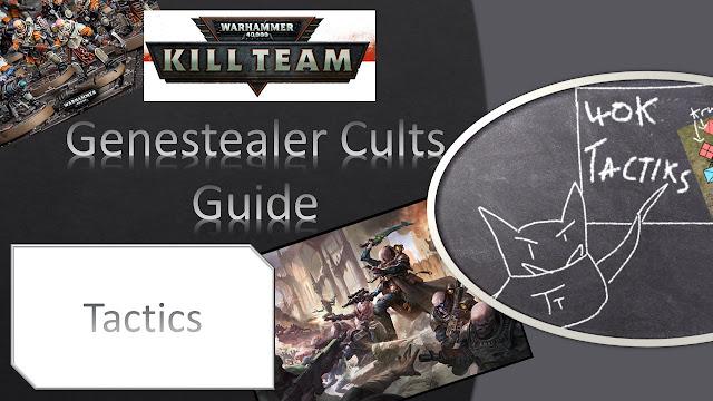 kill team warhammer 40k 40000 shooting melee assault psychic psyker guide faq analysis games workshop genestealer cults tactics command points
