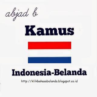 Abjad B, Kamus Indonesia - Belanda