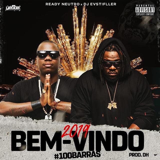 Ready Neutro X DJ EVStifller - Bem-Vindo 2019 (100 Barras)