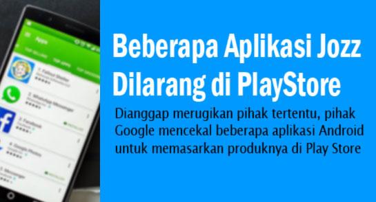 3 Aplikasi Android Jozz Tidak Ada di Google Play Store