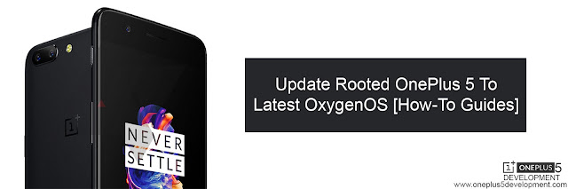 How To Update Rooted OnePlus 5 To Latest OxygenOS