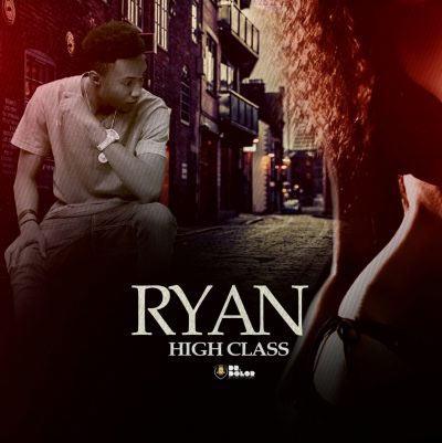 Ryan - High Class