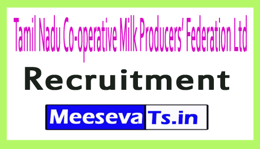 Tamil Nadu Co-operative Milk Producers' Federation Ltd Aavin Chennai Recruitment