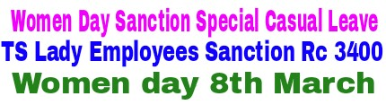 TS Women's Day Sanction Special Casual Leave for Telangana women Employees as per RC 3400