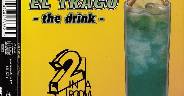 Sucessos De Sempre 2 In A Room El Trago The Drink