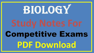 Biology Study Notes For Competitive Exams PDF