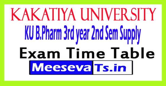 Kakatiya University B.Pharm 3rd yr 2nd Sem Supply Exam Time Table